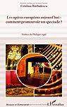 Les opéras européens aujourd'hui: comment promouvoir un spectacle ? par Barbulescu