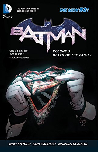 Batman Vol. 3: Death of the Family (The New 52) (Batman (DC Comics Paperback)) -