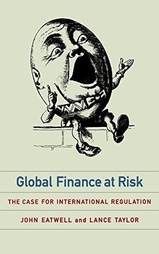 Global Finance at Risk: The Case for International Regulation