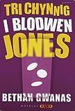 Nofelau Nawr: Tri Chynnig I Blodwen Jones (Nofelau Nawr)
