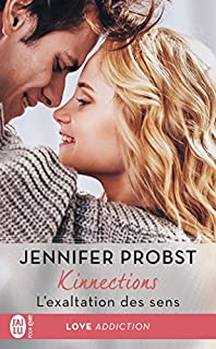 Kinnections 04 : L'exaltation des sens, Probst, Jennifer