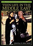 Teen Life in the Middle East, Ali Akbar Mahdi, 031331893X