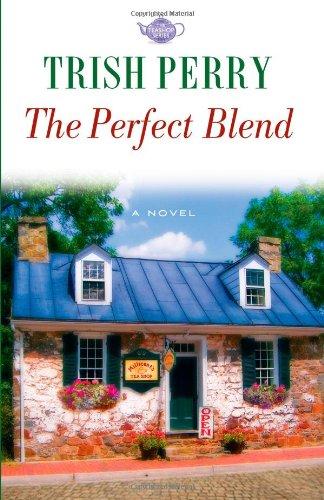 The Perfect Blend (Tea Shop, Book -