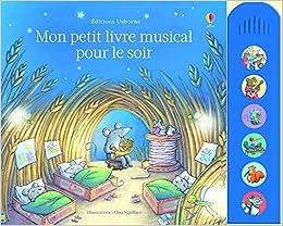 Amazon Fr Mon Petit Livre Musical Pour Le Soir Fiona