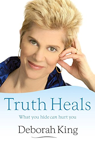 Read Online Truth Heals: What You Hide Can Hurt You PDF