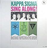 Kappa Sigma Sing Along!
