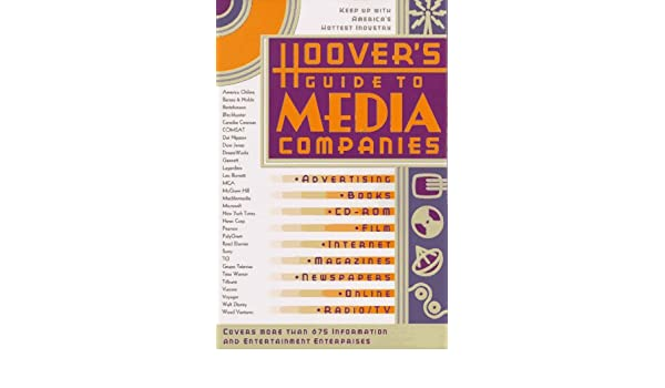 Hoovers Guide to Media Companies