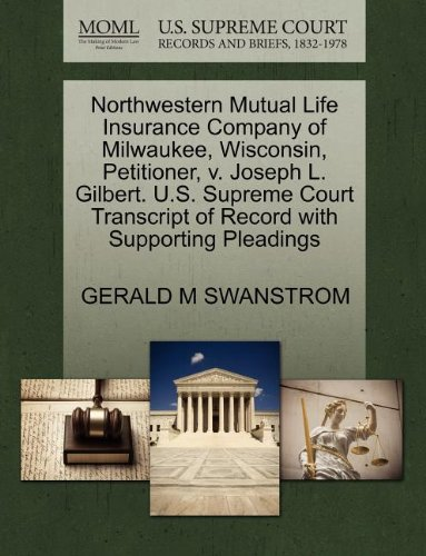 northwestern-mutual-life-insurance-company-of-milwaukee-wisconsin-petitioner-v-joseph-l-gilbert-us-s