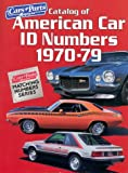 Catalog of American Car Id Numbers 1970-79