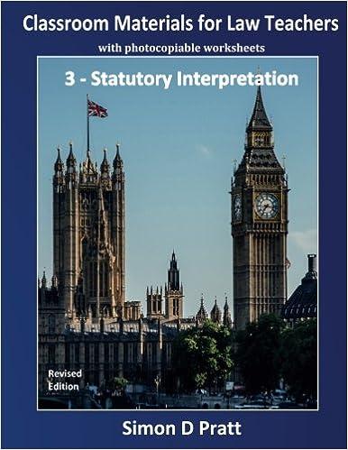 Classroom Materials for Law Teachers: Statutory Interpretation (Volume 3)