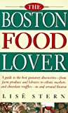 The Boston Food Lover Guide, Lise Stern, 0201406446