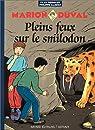 Marion Duval, tome 9 : Pleins feux sur le smilodon par Pommaux