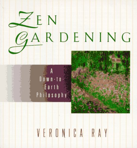 Zen Gardening: A Down-to-Earth Philosophy