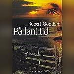 På lånt tid | Robert Goddard