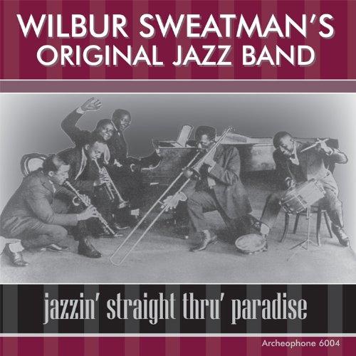Jazzin' Straight Thru' Paradise by Archeophone Records