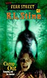 Camp Out (New Fear Street, Book 2)