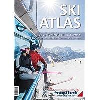 Ski-Atlas: Die 200 Top-Skigebiete in den Alpen (freytag & berndt Bücher + Specials)