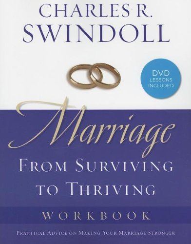 Marriage: From Surviving to Thriving Workbook