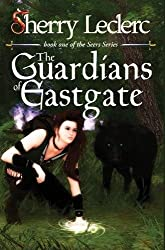 The Guardians of Eastgate: Book 1 of The Seers Series