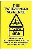 The Twelve-Year Sentence, , 0930073290