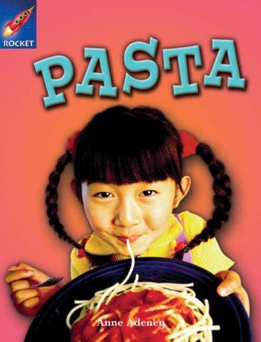Read Online Pasta: Orange Level, Book 2 (with Parent Notes) (Rigby Rocket) pdf