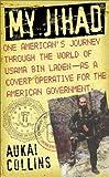 My Jihad, Aukai Collins, 0743470591