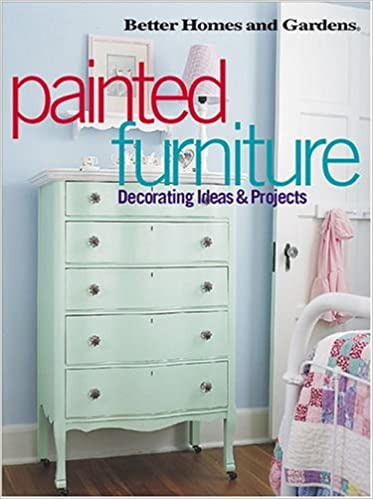 Painted Furniture Decorating Ideas & Projects: Better Homes ... on better homes gardens room additions, seventeen bedroom decorating, real life bedroom decorating, martha stewart bedroom decorating, country home bedroom decorating, better homes and gardens entryway decorating, bedroom colors home and garden decorating,