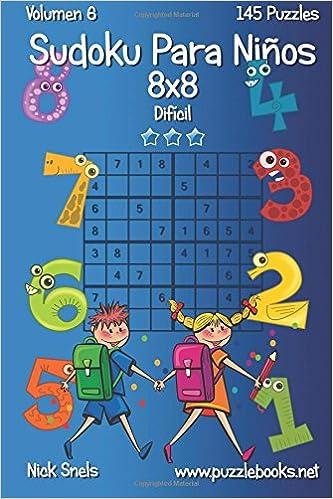 Sudoku Para Niños 8x8 - Difícil - Volumen 6 - 145 Puzzles ...