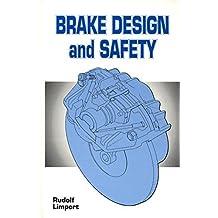 Brake Design and Safety by Rudolf Limpert (1992-10-04)