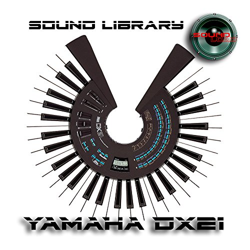 YAMAHA DX21 - Large Original Factory and NEW Created Sound Library & Editors PC/Mac on CD or for download by SoundLoad