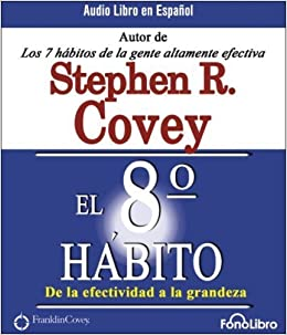 El 8vo Habito (Spanish Edition) by Stephen R. Covey (2007-09-04)
