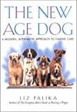 The New Age Dog, Liz Palika, 1580632017