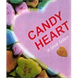 Candy Heart: A Love Letter