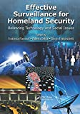 img - for Effective Surveillance for Homeland Security: Balancing Technology and Social Issues (Multimedia Computing, Communication and Intelligence) book / textbook / text book