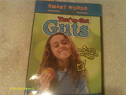 You've Got Guts (Smart Words Reader)