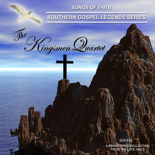 Quartet Legends (Songs Of Faith-Southern Gospel Legends Series-The Kingmen Quartet)