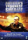 America's Toughest Sheriff: Sheriff Joe Arpaio
