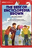 The Best of Encyclopedia Brown: The Case of the Exploding Plumbing / Encyclopedia Brown Solves Them All / Encylopedia Brown Sets the Pace / Encyclopedia Brown Carries On