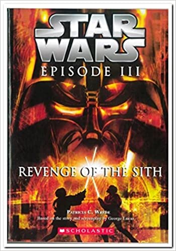 Buy Star Wars Episode 03 Revenge Of The Sith Book Online At Low Prices In India Star Wars Episode 03 Revenge Of The Sith Reviews Ratings Amazon In