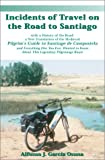 Incidents of Travel on the Road to Santiago, Alfonso J. Garcia Osuna, 0070143544