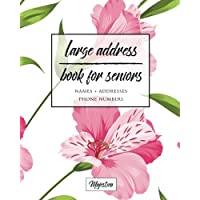 Large Address Book For Seniors: Pink Floral Large Print, Easy Reference For Contacts, Addresses, Phone Numbers & Emails. (Large Print Address Books for Aging)