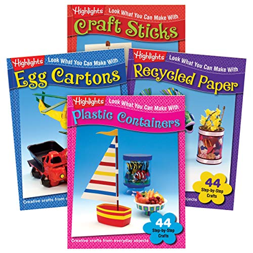 Highlights Look What You Can Make Craft 4-Book Set: Plastic Containers, Egg Cartons, Craft Sticks and Recycled Paper -