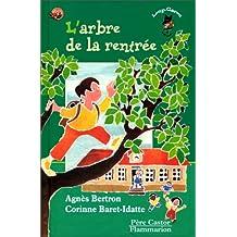 ARBRE DE LA RENTRÉE (L')