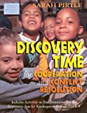 Discovery Time for Cooperation and Conflict Resolution, Pirtle, Sarah, 1891955098