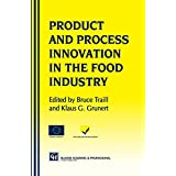 Products and Process Innovation in the Food Industry