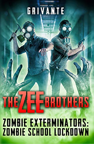 Slap Stix - The Zee Brothers: Zombie School Lockdown: Zombie Exterminators Vol.2