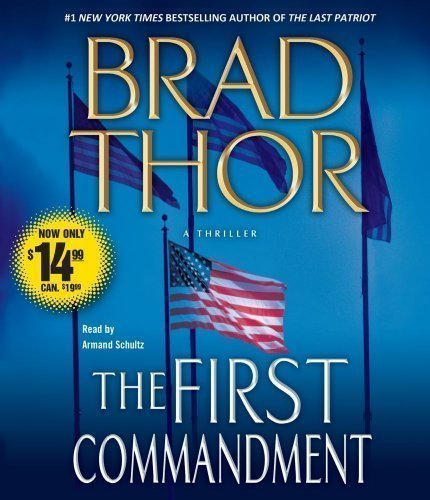 By Brad Thor: The First Commandment [Audiobook]