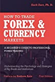 img - for How to Trade Forex and Currency Markets: A Beginner's Guide to Professional Forex Trading: Understanding the Psychology and Strategies of Big Banks and Institutions book / textbook / text book