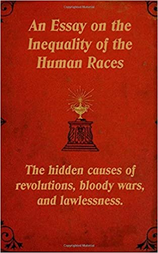 ad24a628700a3 An Essay on the Inequality of the Human Races  The hidden causes of  revolutions