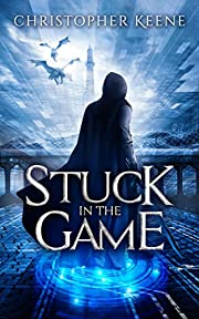 Stuck in the Game (Dream State Saga Book 1)